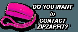 Do You Want to Contact ZipZapFit?'